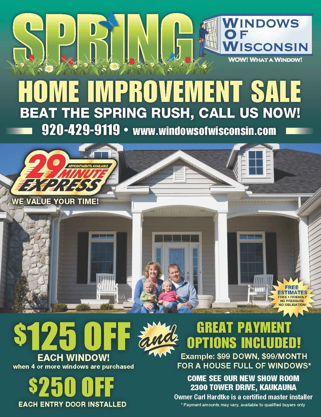 Spring window special. $125 off each window, $250 off each entry door